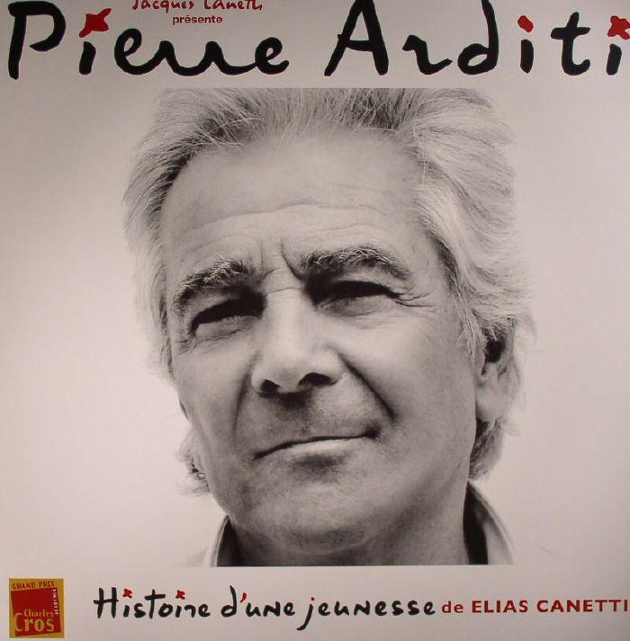 CANETTI, Jacques presents PIERRE ARDITI - Histoire D'Une Jeunesse: De Elias Canett