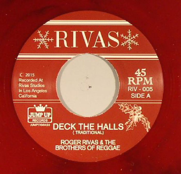 RIVAS, Roger & THE BROTHERS OF REGGAE - Deck The Halls/Jingle Bells