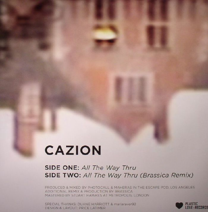 CAZION - All The Way Thru EP