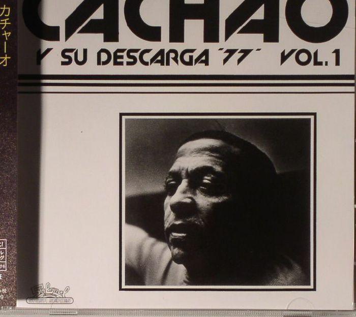 CACHAO - Cachao Y Su Descarga 77 Vol 1