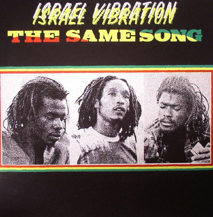 ISRAEL VIBRATION - The Same Song