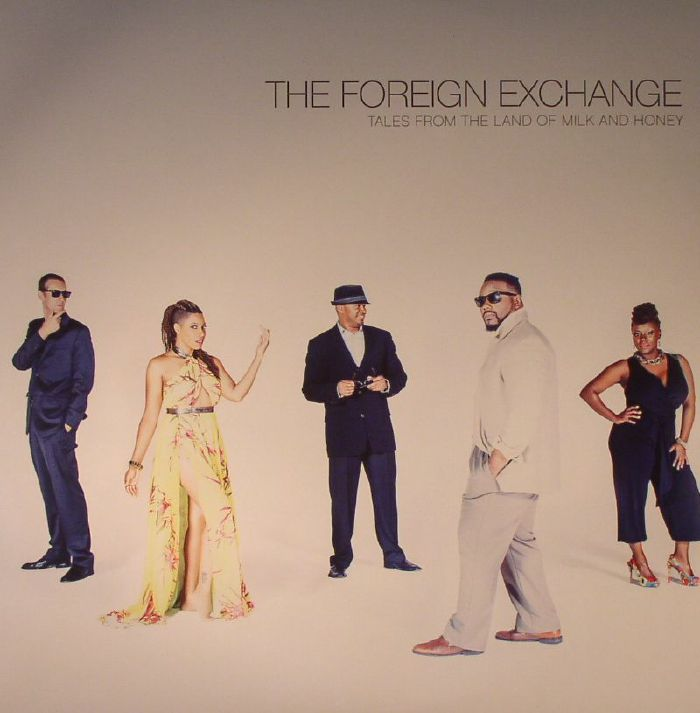FOREIGN EXCHANGE, The - Tales From The Land Of Milk & Honey