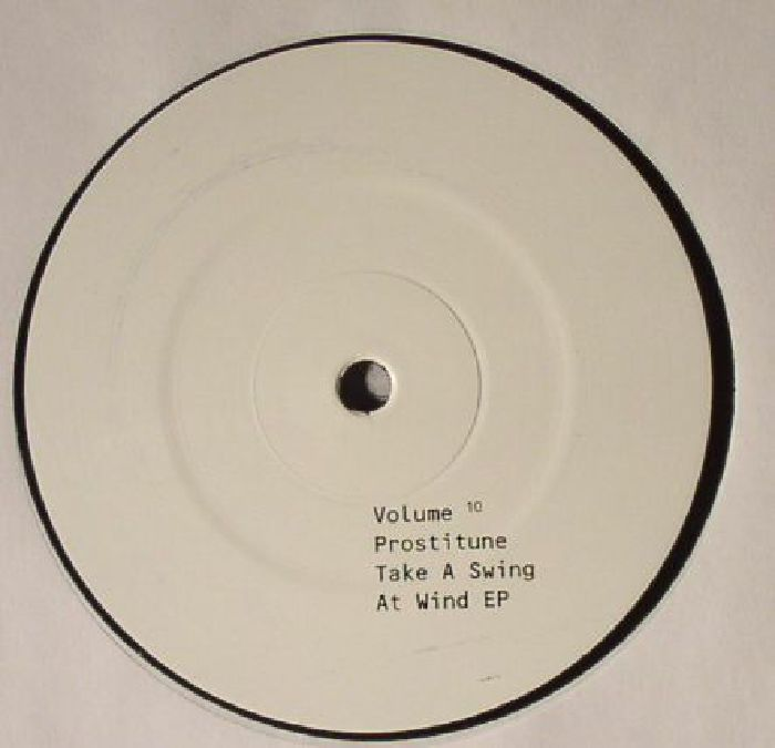 PROSTITUNE - Take A Swing At Wind: Volume 10 EP