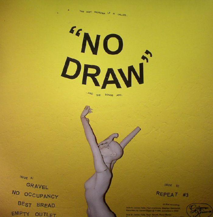 SOFT SHOULDER - No Draw