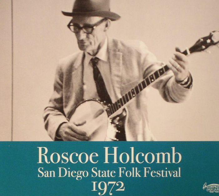 HOLCOMB, Roscoe - San Diego State Folk Festival 1972