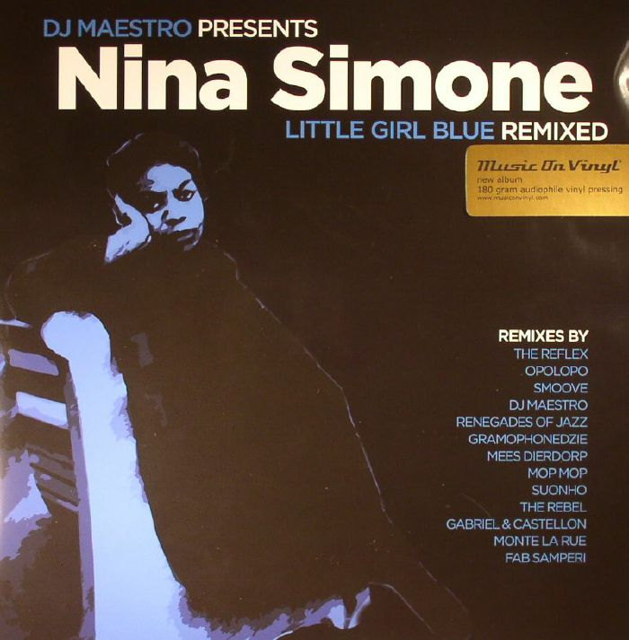 DJ MAESTRO presents NINA SIMONE - Little Girl Blue Remixed