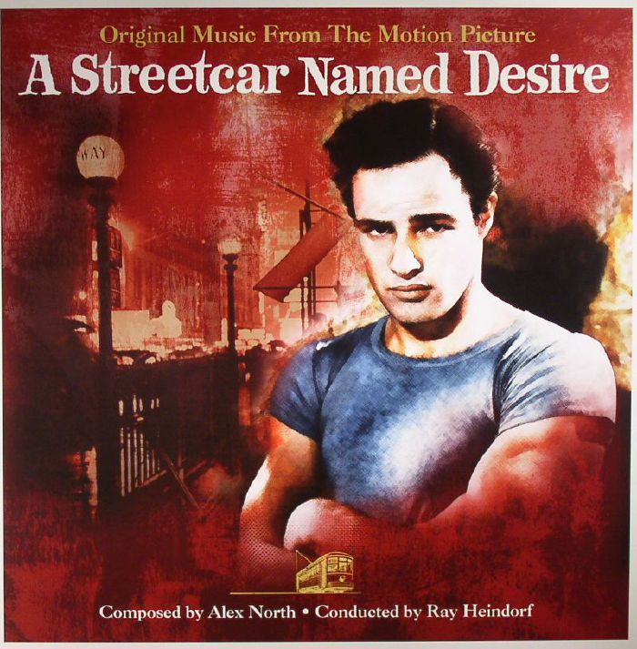 NORTH, Alex/RAY HEINDORF - A Streetcar Named Desire (Soundtrack)