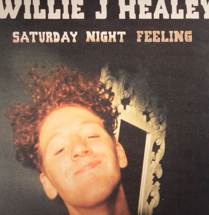 willie j healey saturday night feeling vinyl at juno records. Black Bedroom Furniture Sets. Home Design Ideas