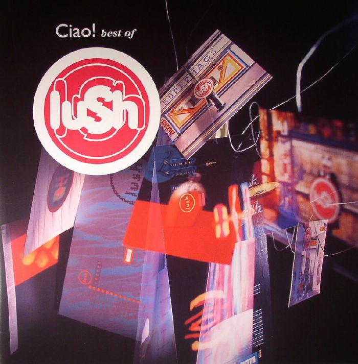 LUSH - Ciao! Best Of Lush