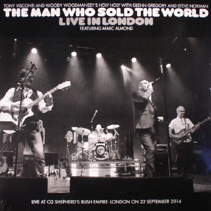 VISCONTI, Tony/WOODY WOODMANSEY/GLENN GREGORY/STEVE NORMAN feat MARC ALMOND - The Man Who Sold The World: Live In London