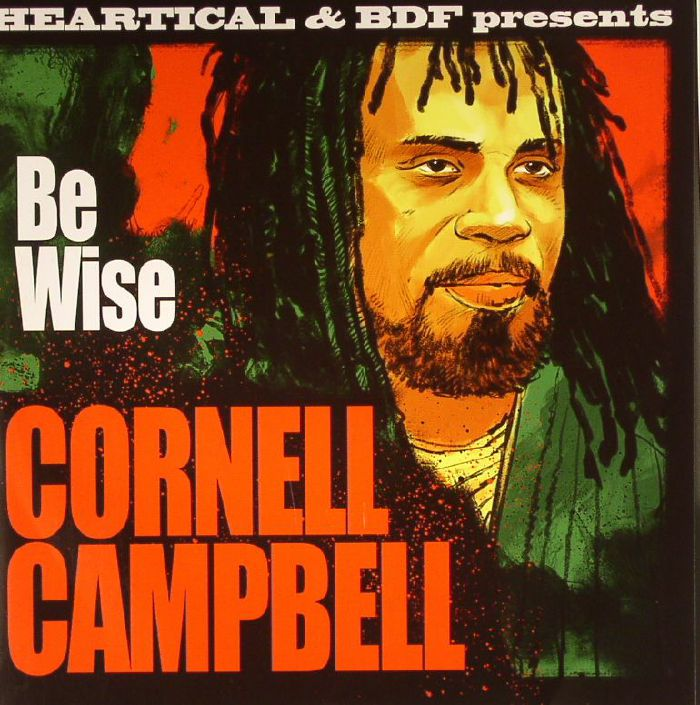 CAMPBELL, Cornell/ROOTSAMALA - Be Wise