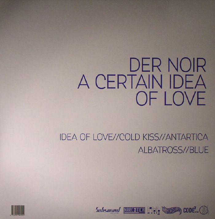 DER NOIR - A Certain Idea Of Love