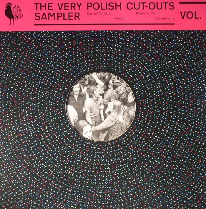 MIOD/BEARD IN DUST/DANIEL DRUMZ/CARPENTARIA - The Very Polish Cut Outs Sampler Vol 5