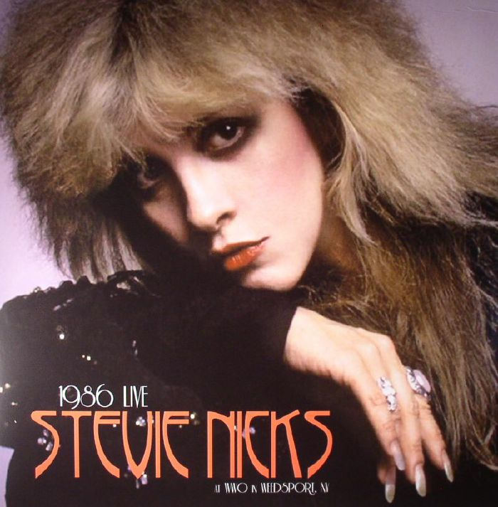 NICKS, Stevie - Live At Wwo In Weedsport NY August 15 1986