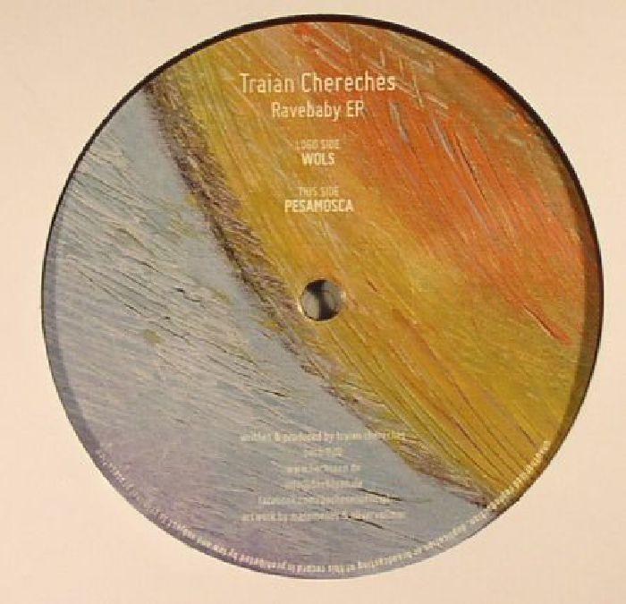 CHERECHES, Traian - Ravebaby EP