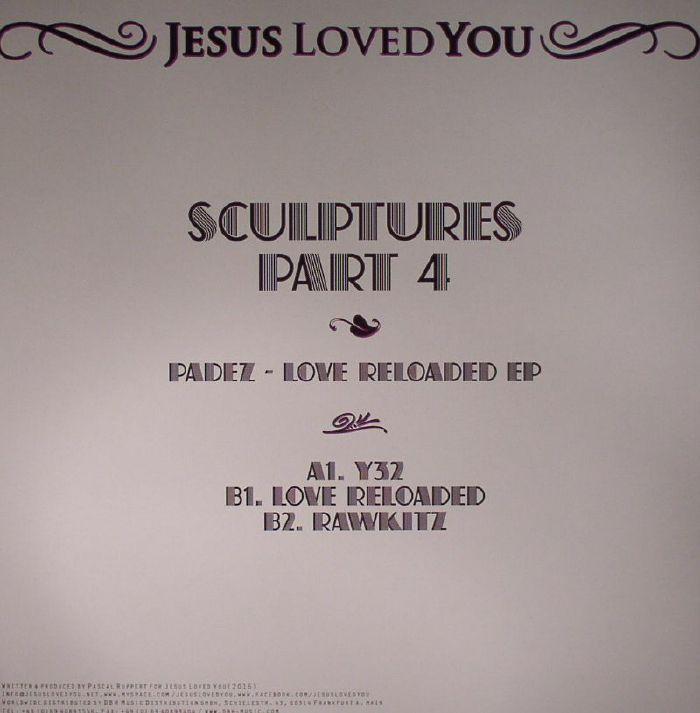 PADEZ - Sculptures Part 4: Love Relaoded EP