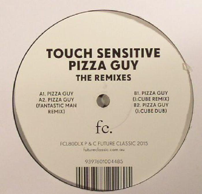 TOUCH SENSITIVE - Pizza Guy: The Remixes