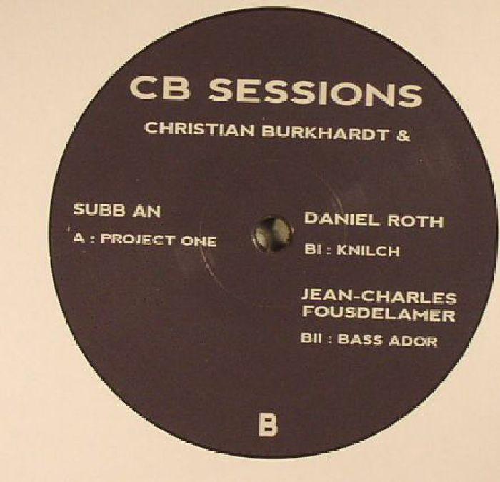 BURKHARDT, Christian/SUBB AN/DANIEL ROTH/JEAN CHARLES FOUSDELAMER - CB Sessions 6