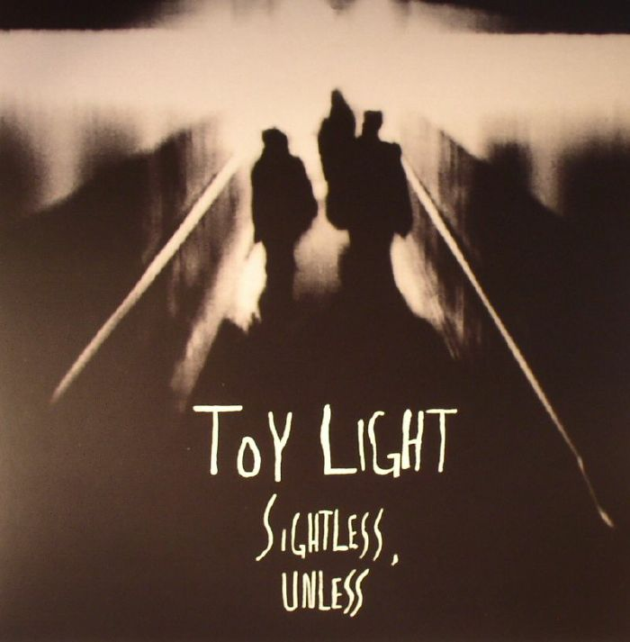 TOY LIGHT - Sightless Unless