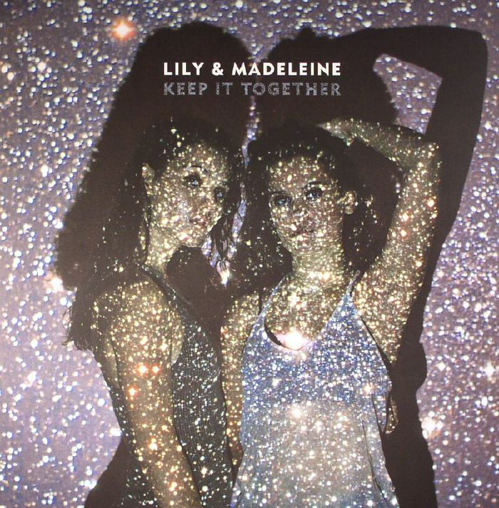 LILY & MADELEINE - Keep It Together
