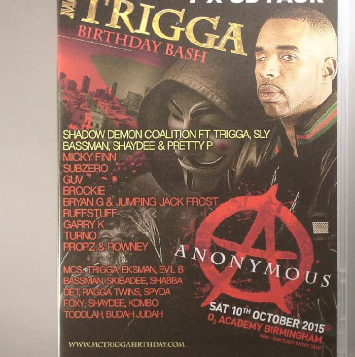 MC TRIGGA/VARIOUS - MC Trigga's Birthday Bash 2015: Sat 10th October 2015 02 Academy Birmingham