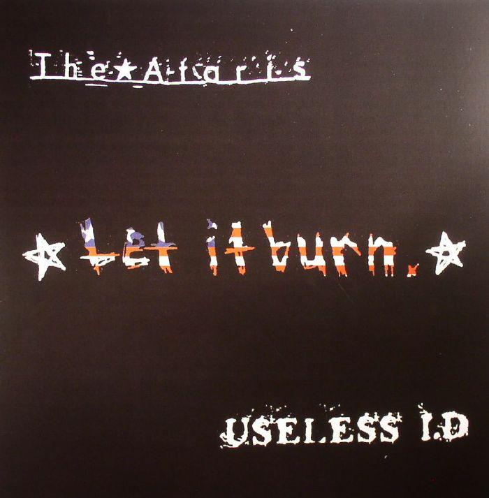 ATARIS, The/USELESS ID - Let It Burn