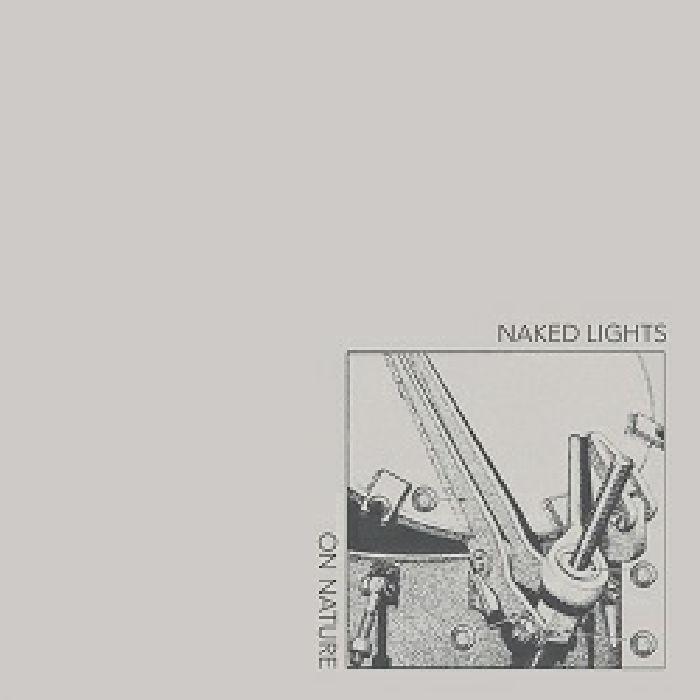 NAKED LIGHTS - On Nature