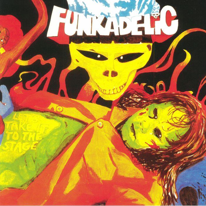 FUNKADELIC - Let's Take It To The Stage (reissue)