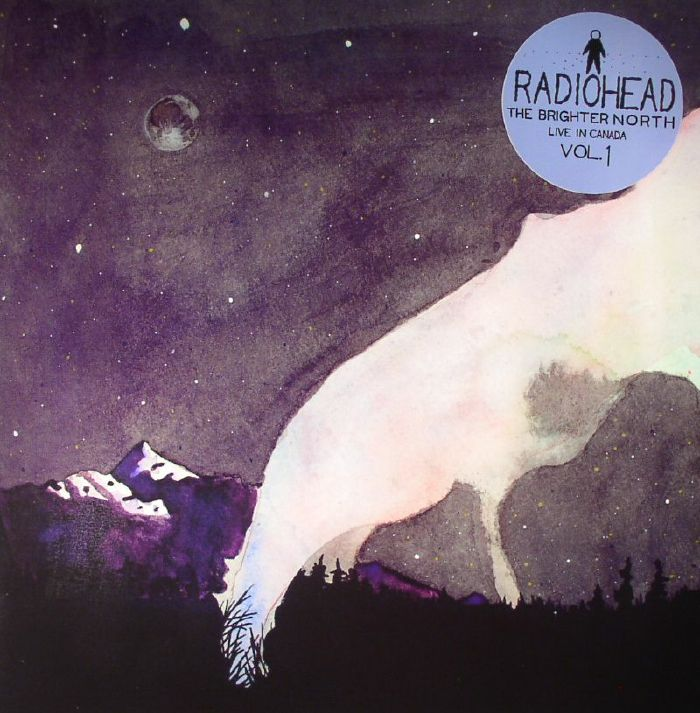 RADIOHEAD - The Brighter North: Live In Canada Vol 1