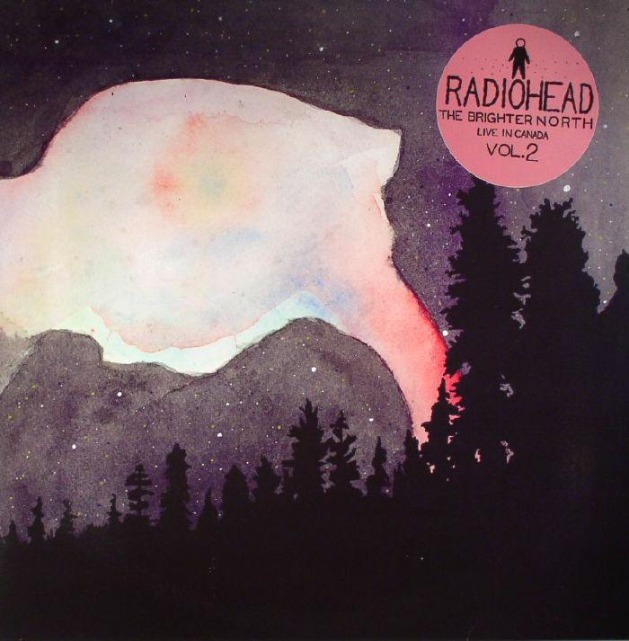 RADIOHEAD - The Brighter North: Live In Canada Vol 2