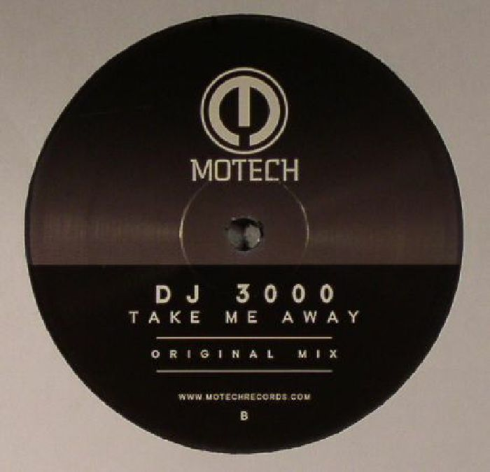 DJ 3000 - Take Me Away