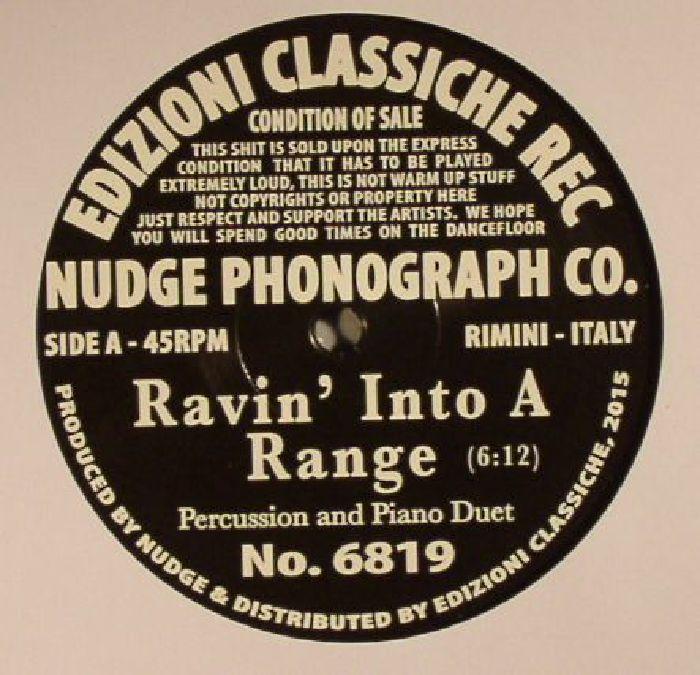 NUDGE PHONOGRAPH CO - Sweet/Ravin' Into A Range EP