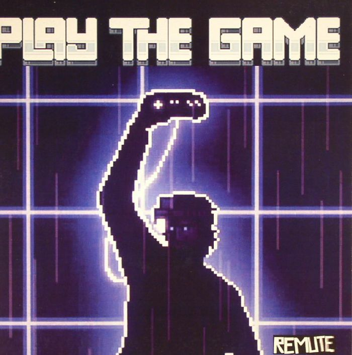 REMUTE - Play The Game