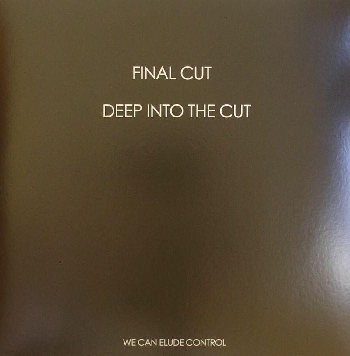 FINAL CUT - Deep Into The Cut