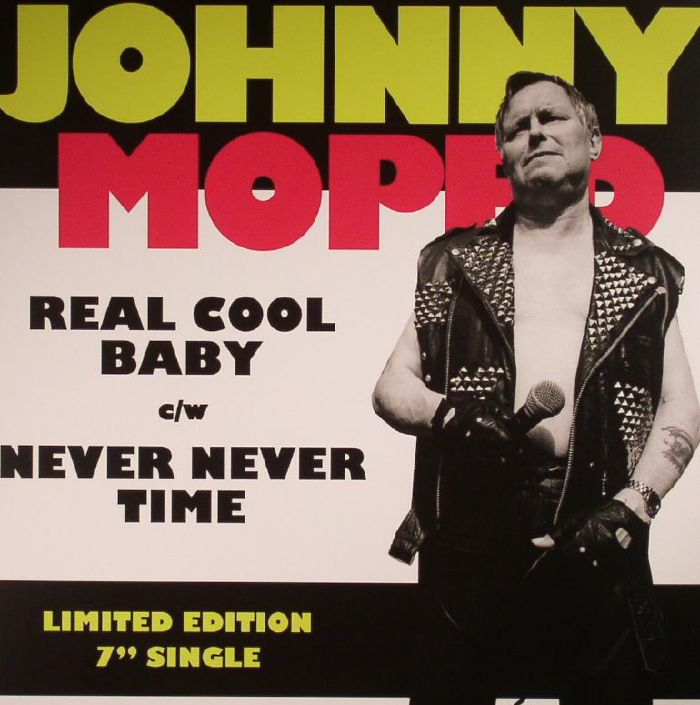 JOHNNY MOPED - Real Cool Baby