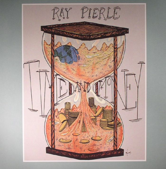 PIERLE, Ray - Time & Money