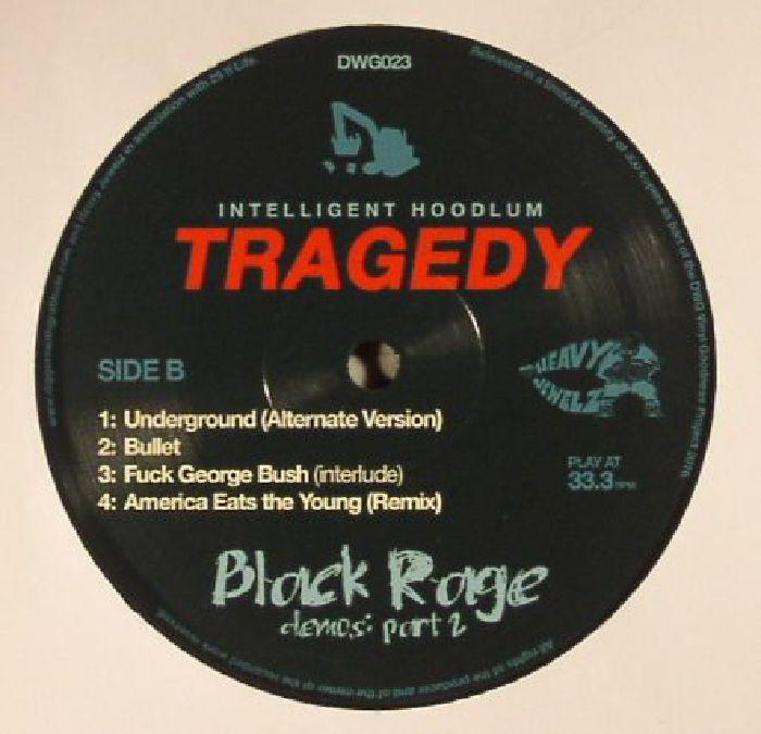 INTELLIGENT HOODLUM - Tragedy: Black Rage Demos Part 2