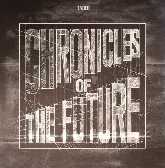 TADEO - Chronicles Of The Future