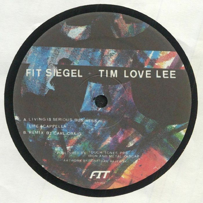 FIT SIEGEL/TIM LOVE LEE - Living Is Serious Business