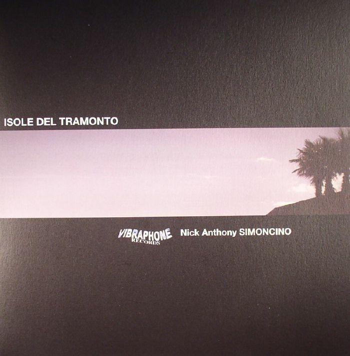 ANTHONY SIMONCINO, Nick - Isole Del Tramonto