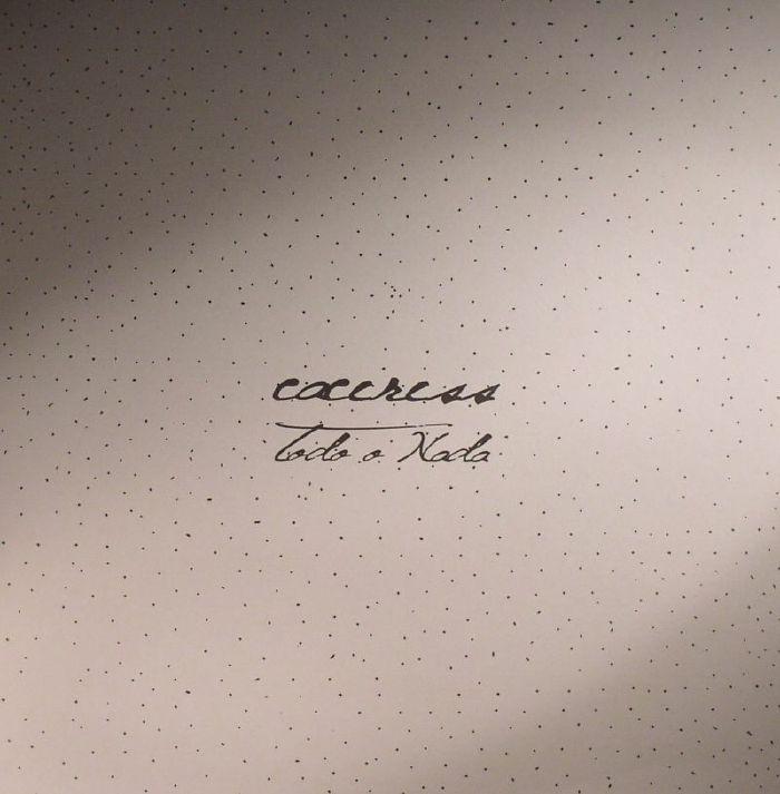 CACERESS - Todo O Nada
