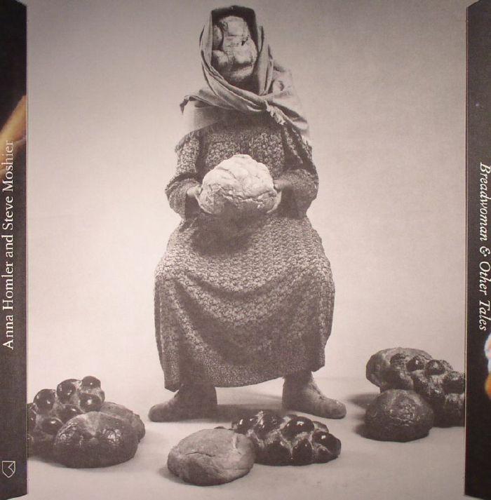 HOMLER, Anna/STEVE MOSHIER - Breadwoman & Other Tales
