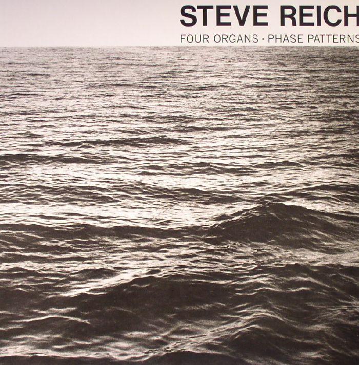 REICH, Steve - Four Organs/Phase Patterns