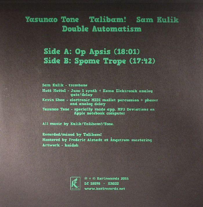 YASUNAO TONE/TALIBAM!/SAM KULIK - Double Automatism