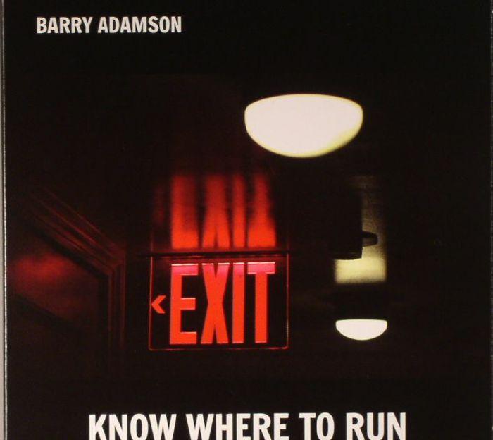 ADAMSON, Barry - Know Where To Run