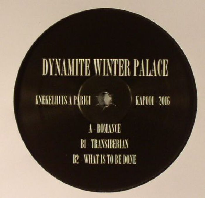 DYNAMITE WINTER PALACE - The Catechism Of A Revoluntionary