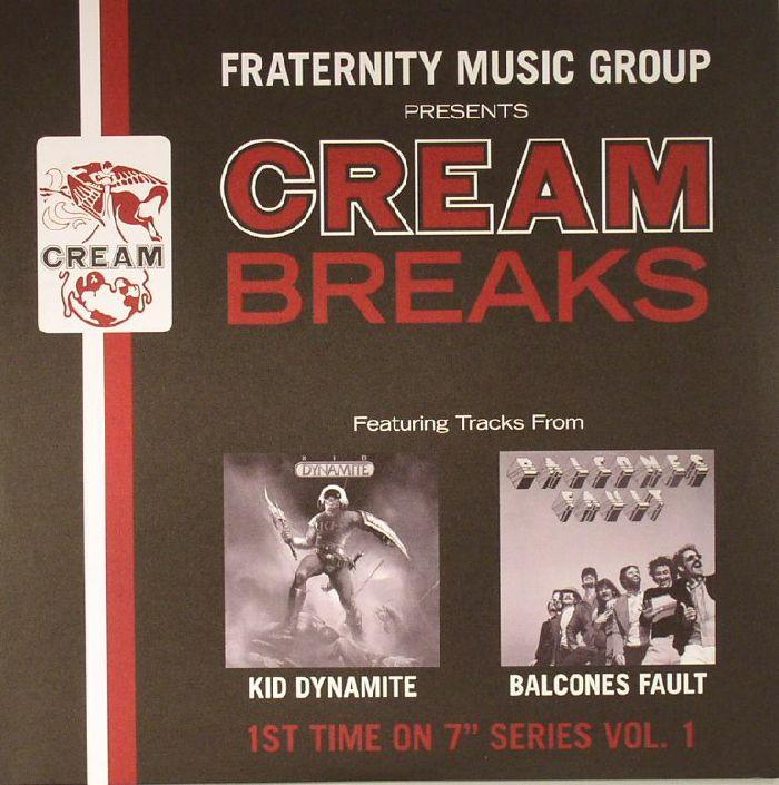 KID DYNAMITE/BALCONES FAULT - Cream Breaks Vol 1
