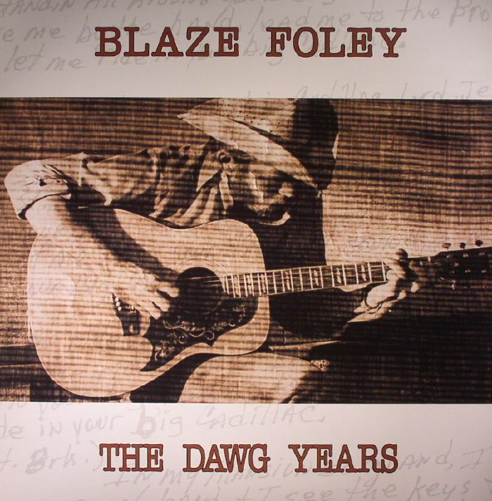 FOLEY, Blaze - The Dawg Years