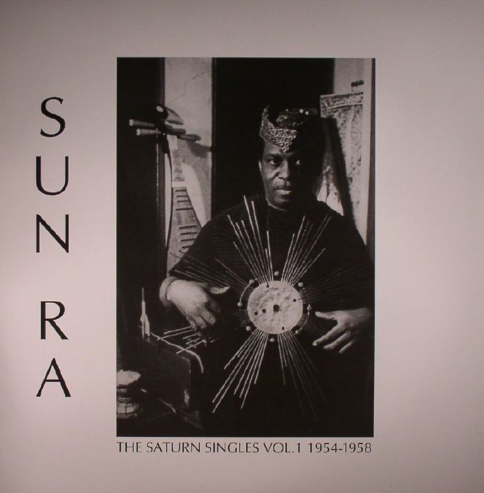 SUN RA/VARIOUS - The Saturn Singles Vol 1: 1954-1958