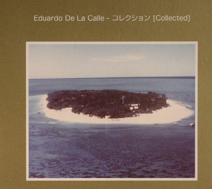 DE LA CALLE, Eduardo - Analog Grooves (Collected)